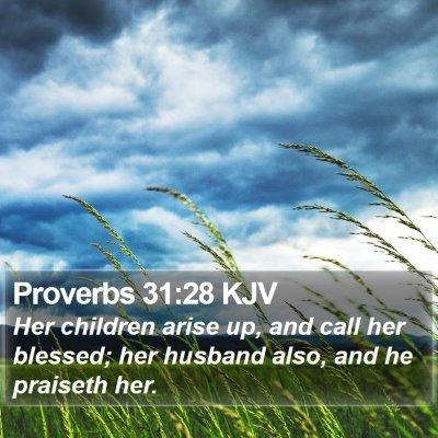 Proverbs 31:28 KJV Bible Verse Image