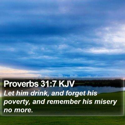 Proverbs 31:7 KJV Bible Verse Image