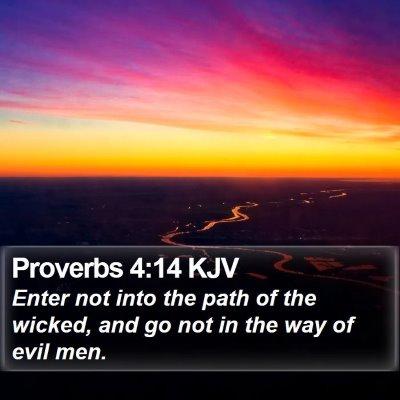 Proverbs 4:14 KJV Bible Verse Image