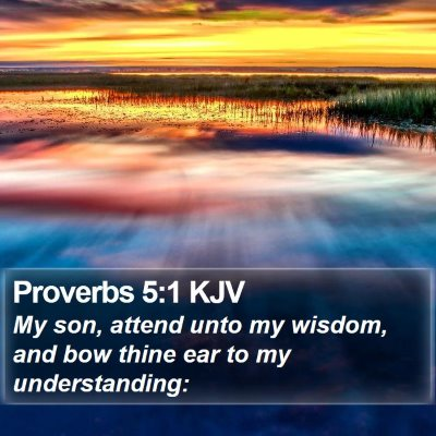 Proverbs 5:1 KJV Bible Verse Image