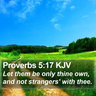 Proverbs 5:17 KJV Bible Verse Image