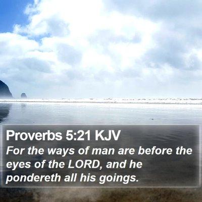 Proverbs 5:21 KJV Bible Verse Image