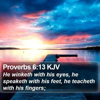Proverbs 6:13 KJV Bible Verse Image