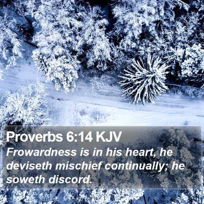 Proverbs 6:14 KJV Bible Verse Image