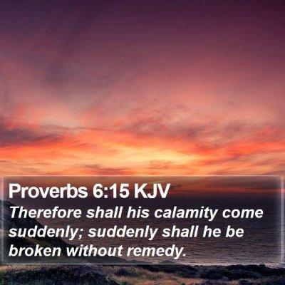 Proverbs 6:15 KJV Bible Verse Image