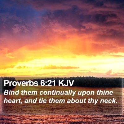 Proverbs 6:21 KJV Bible Verse Image