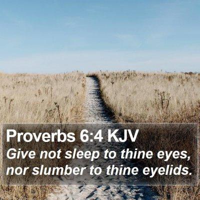 Proverbs 6:4 KJV Bible Verse Image