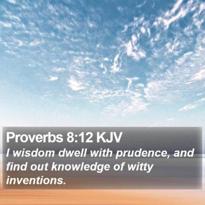 Proverbs 8:12 KJV Bible Verse Image