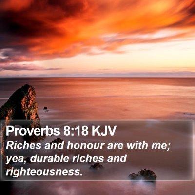 Proverbs 8:18 KJV Bible Verse Image