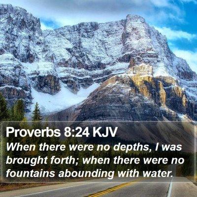 Proverbs 8:24 KJV Bible Verse Image