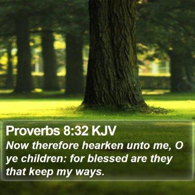 Proverbs 8:32 KJV Bible Verse Image