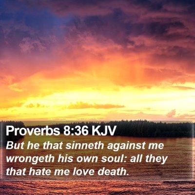 Proverbs 8:36 KJV Bible Verse Image