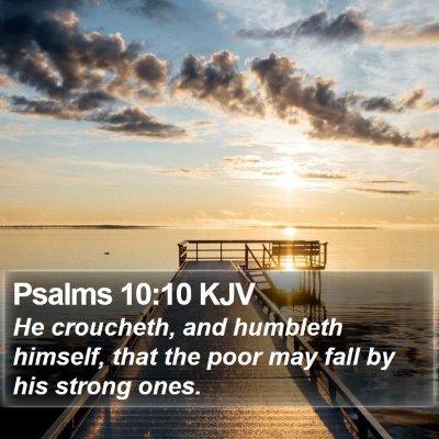 Psalms 10:10 KJV Bible Verse Image