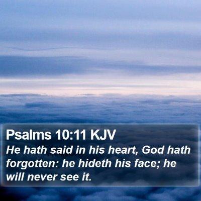 Psalms 10:11 KJV Bible Verse Image