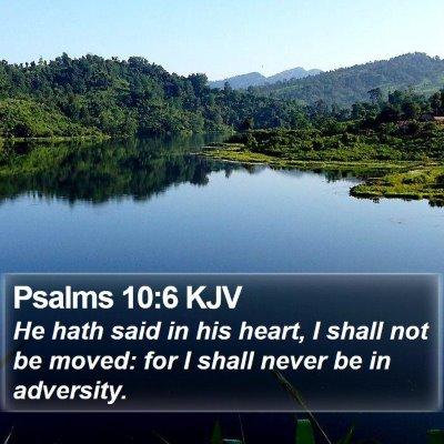 Psalms 10:6 KJV Bible Verse Image