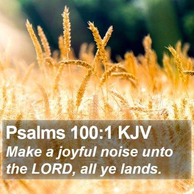 Psalms 100:1 KJV Bible Verse Image