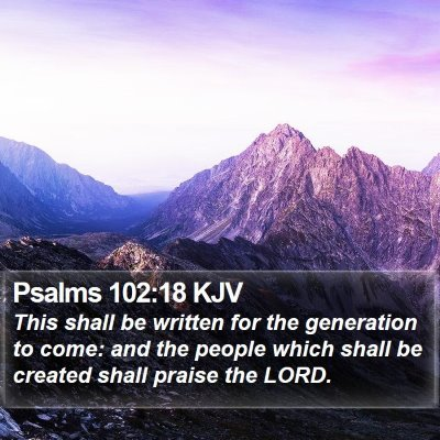 Psalms 102:18 KJV Bible Verse Image