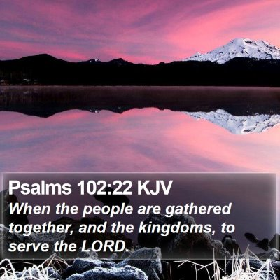 Psalms 102:22 KJV Bible Verse Image
