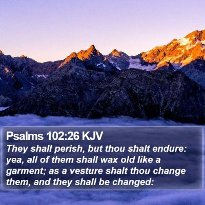 Psalms 102:26 KJV Bible Verse Image