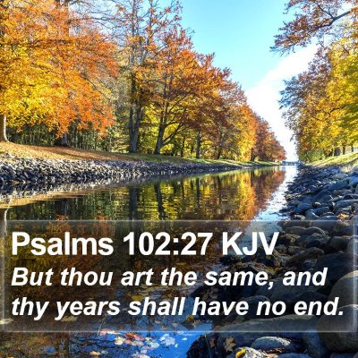 Psalms 102:27 KJV Bible Verse Image