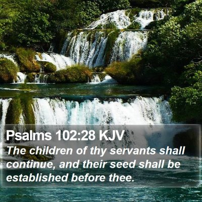 Psalms 102:28 KJV Bible Verse Image