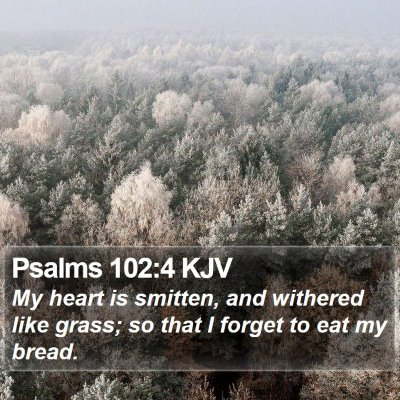 Psalms 102:4 KJV Bible Verse Image