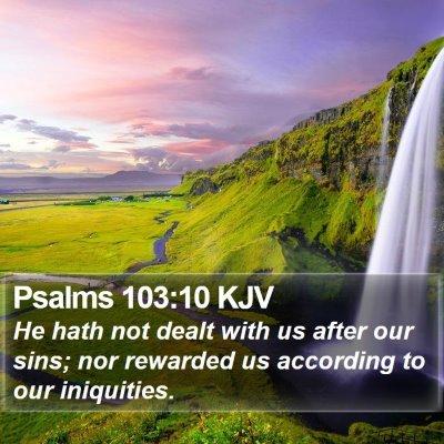 Psalms 103:10 KJV Bible Verse Image
