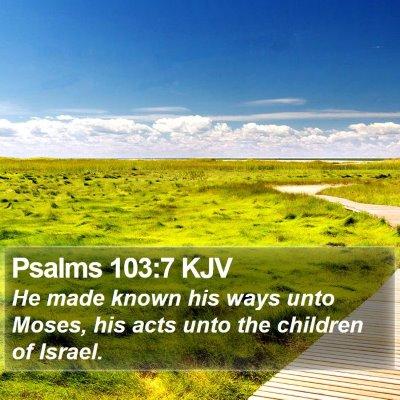 Psalms 103:7 KJV Bible Verse Image