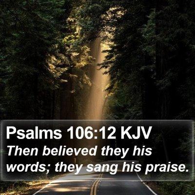 Psalms 106:12 KJV Bible Verse Image