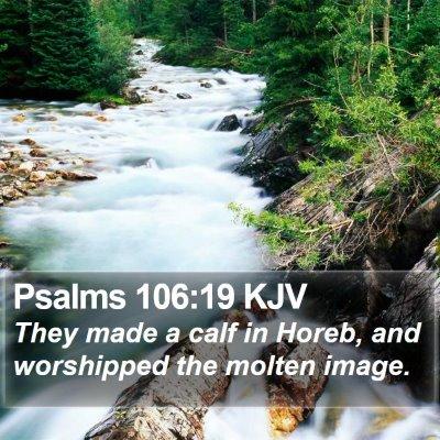 Psalms 106:19 KJV Bible Verse Image