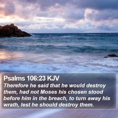 Psalms 106:23 KJV Bible Verse Image