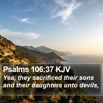 Psalms 106:37 KJV Bible Verse Image