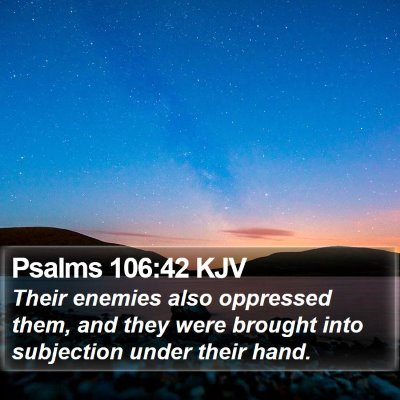 Psalms 106:42 KJV Bible Verse Image