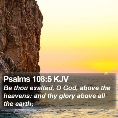 Psalms 108:5 KJV Bible Verse Image
