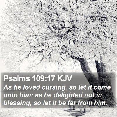 Psalms 109:17 KJV Bible Verse Image