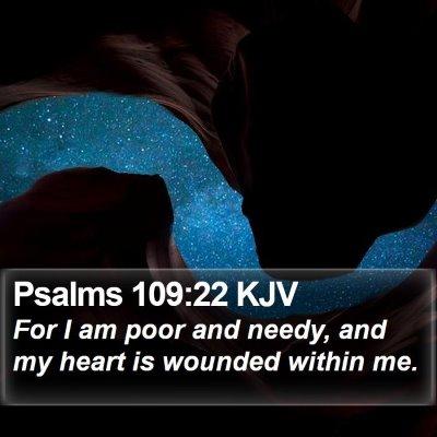 Psalms 109:22 KJV Bible Verse Image