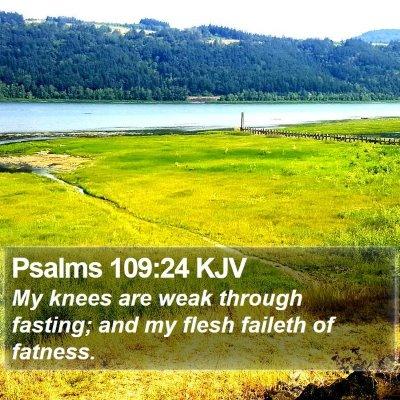 Psalms 109:24 KJV Bible Verse Image