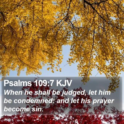Psalms 109:7 KJV Bible Verse Image