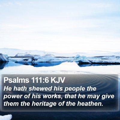Psalms 111:6 KJV Bible Verse Image