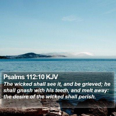 Psalms 112:10 KJV Bible Verse Image