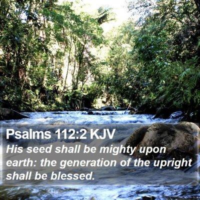 Psalms 112:2 KJV Bible Verse Image