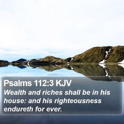 Psalms 112:3 KJV Bible Verse Image