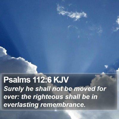 Psalms 112:6 KJV Bible Verse Image
