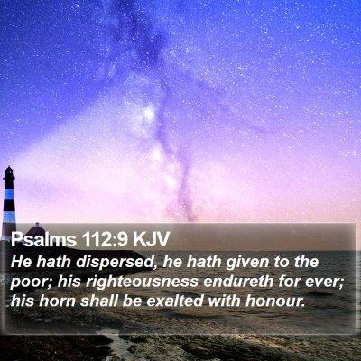 Psalms 112:9 KJV Bible Verse Image