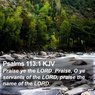 Psalms 113:1 KJV Bible Verse Image
