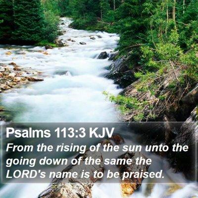 Psalms 113:3 KJV Bible Verse Image