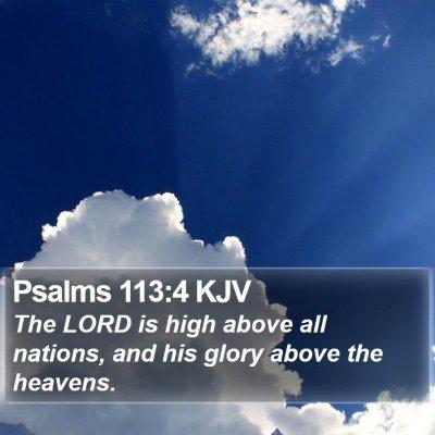 Psalms 113:4 KJV Bible Verse Image