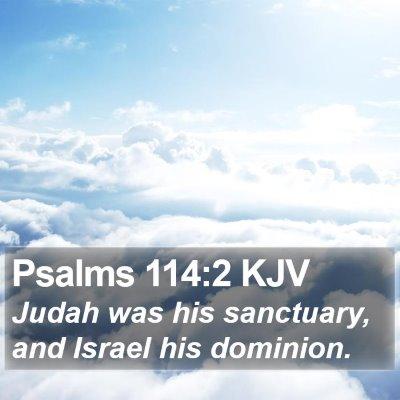 Psalms 114:2 KJV Bible Verse Image