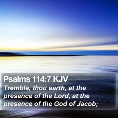Psalms 114:7 KJV Bible Verse Image