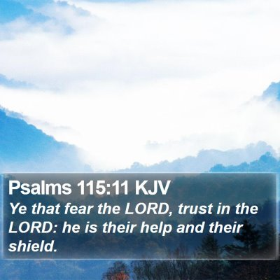 Psalms 115:11 KJV Bible Verse Image
